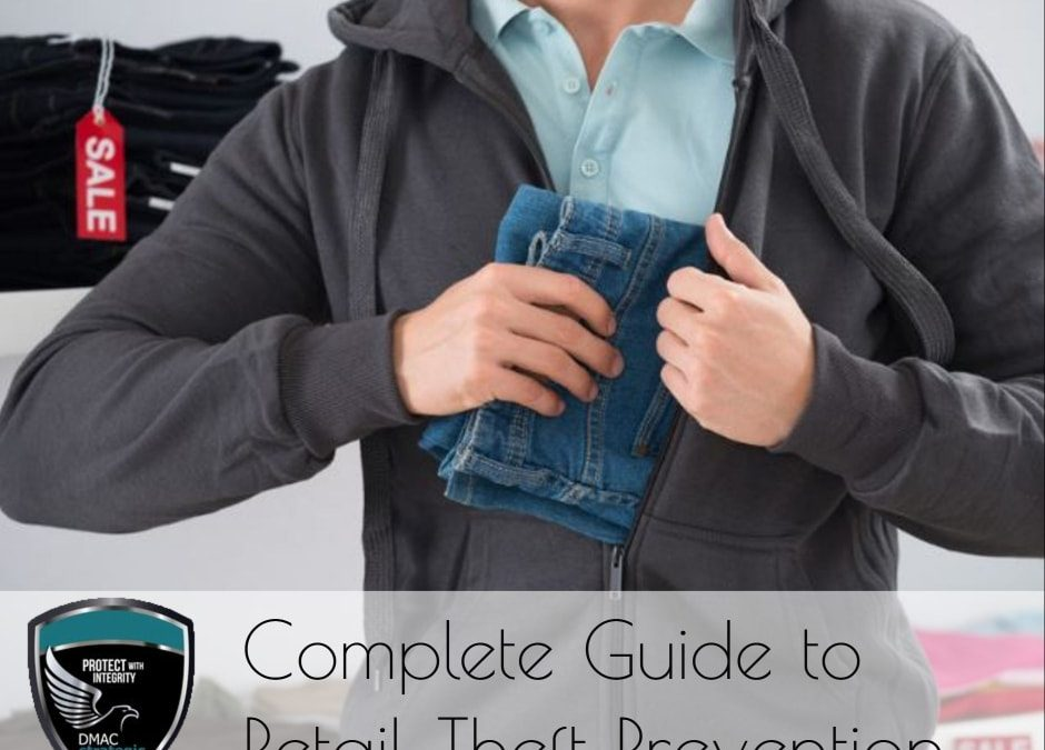 The Complete Guide to Prevent Shoplifting at Your Retail Store